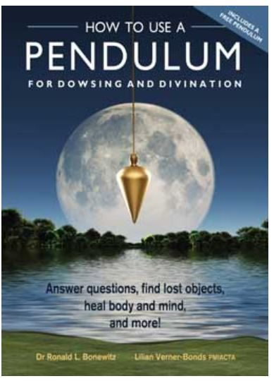 How to Use a Pendulum for Dowsing & Divinatiobn by Bonewitz & Ve