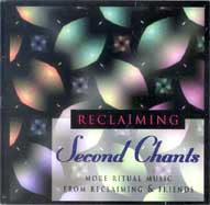 CD: Second Chants: More Ritual  by Reclaiming & Friends