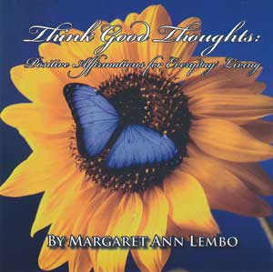 CD: Think Good Thoughts by Margaret Ann Lembo